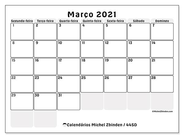 Calendário março 2021, 44SD. Horário para imprimir livre.