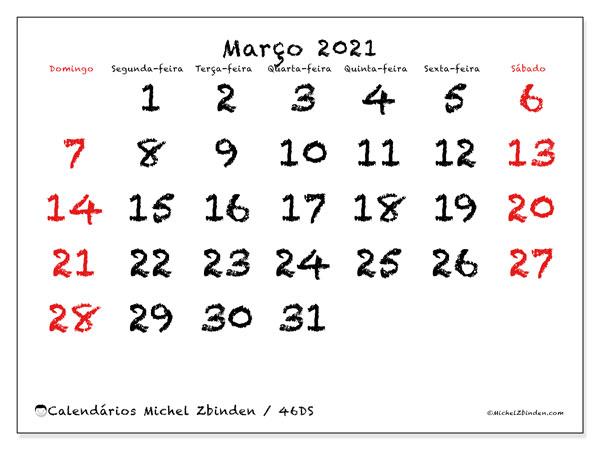 Calendário março 2021, 46DS. Calendário para imprimir livre.
