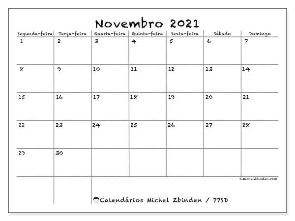 Calendário novembro 2021, 77SD. Calendário para imprimir livre.