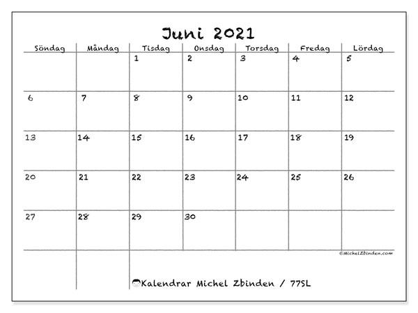 Kalender juni 2021, 77SL. Kalender för året att skriva ut gratis.