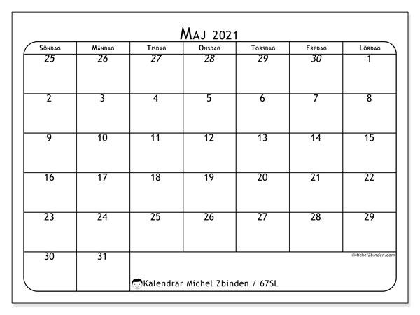 Kalender maj 2021, 67SL. Almanak för att skriva ut gratis.
