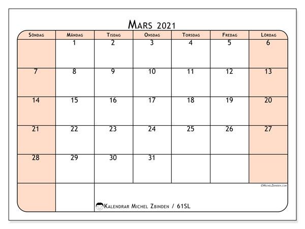 Kalender mars 2021, 61SL. Kalender för året att skriva ut gratis.