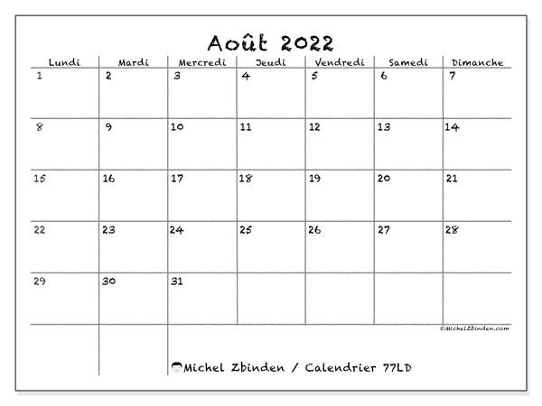 """Calendrier Aout 2022 à Imprimer Gratuit Calendrier août 2022 à imprimer """"77LD""""   Michel Zbinden MC"""