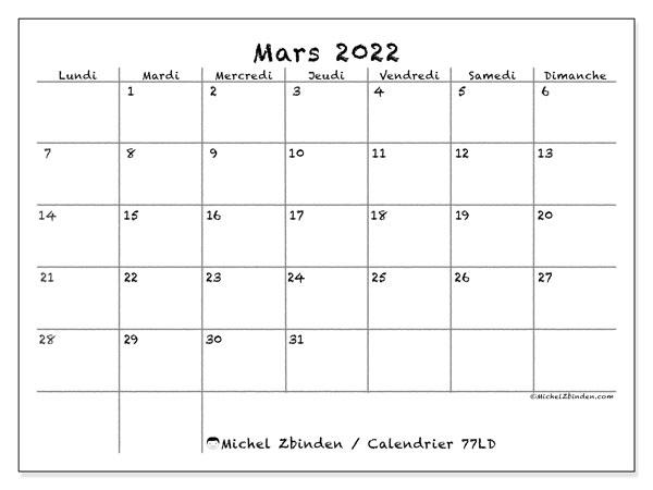 "Calendrier Mensuel Mars 2022 Calendrier mars 2022 à imprimer ""77LD""   Michel Zbinden CH"